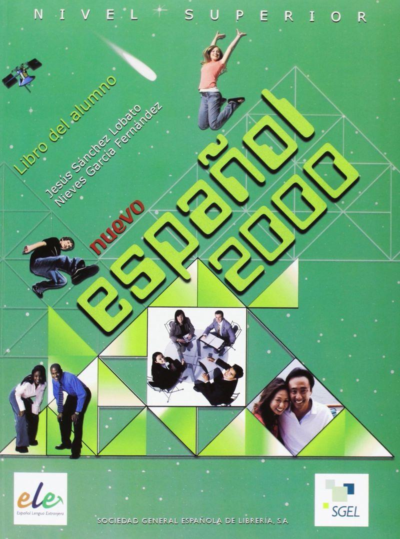 Nuevo Espanol 2000 Superior Libro del alumno
