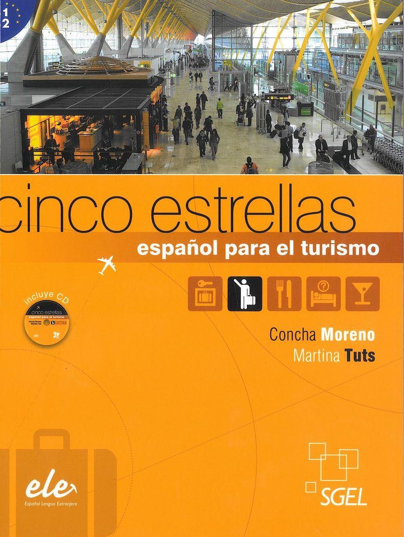 Cinco estrellas: Curso de espanol para el turismo+D