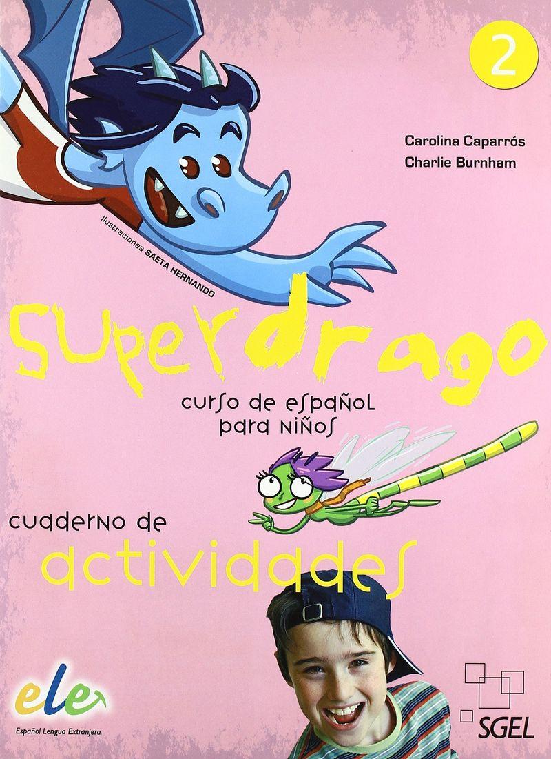 Superdrago 2 cuaderno de ejercicios