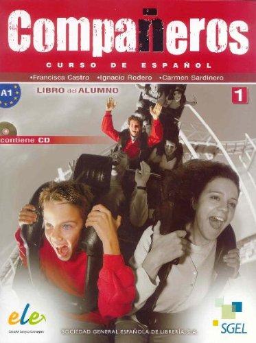 Companeros: Curso de espanol: Libro del alumno: Nivel 1 (+ CD)
