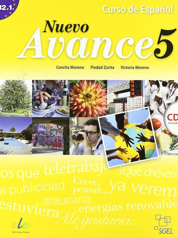 Nuevo Avance 5: Curso de espanol: Nivel B2.1 (+ �D)