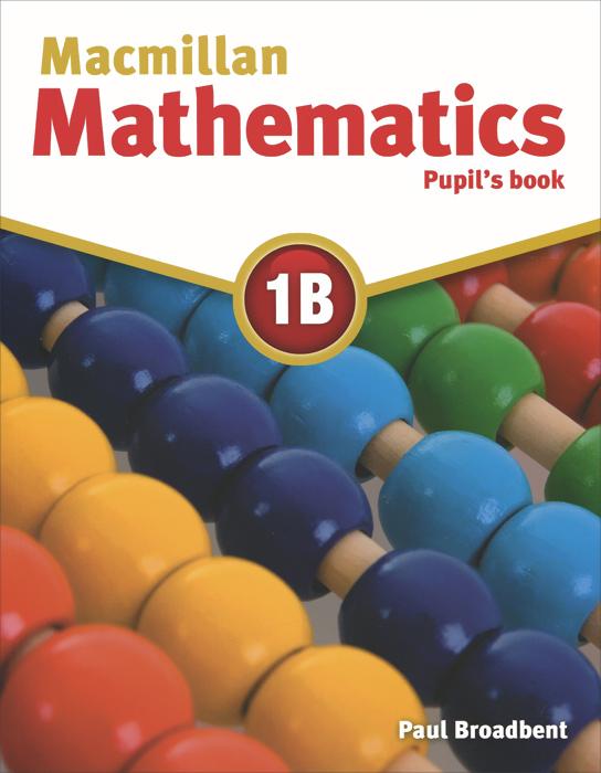 Macmillan Mathematics 1B: Pupil's Book
