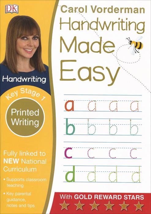 Handwriting Made Easy: Printed Writing: Key Stage 1