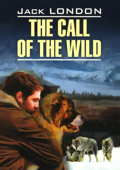 The Call of the Wild / Зов предков
