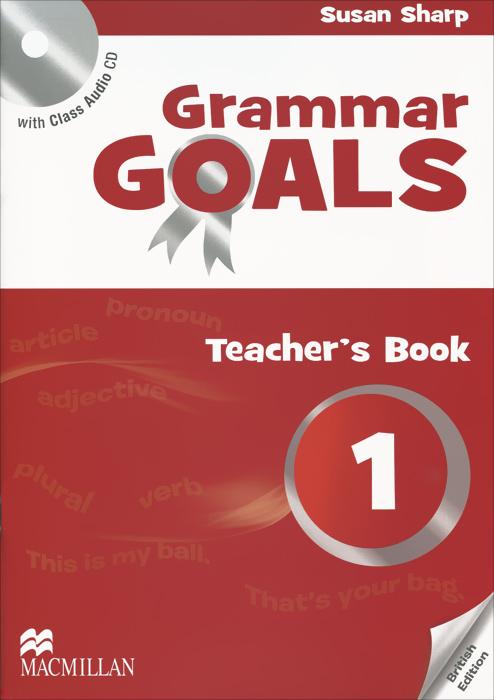 Grammar Goals 1: Teacher's Book (+ CD)
