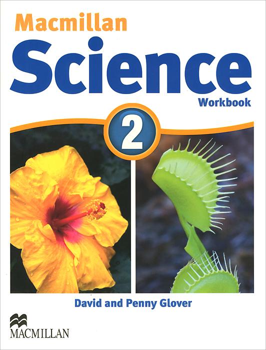 Macmillan Science 2: Workbook