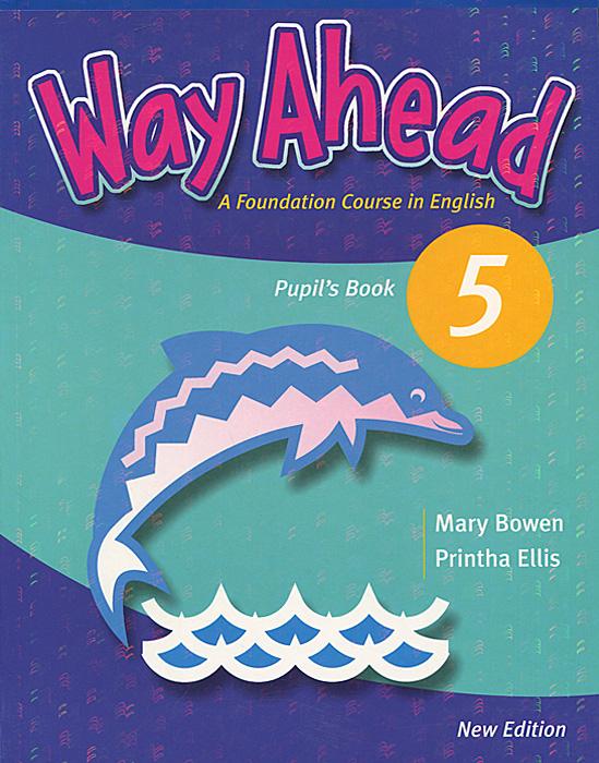 Way Ahead 5: Pupil's Book