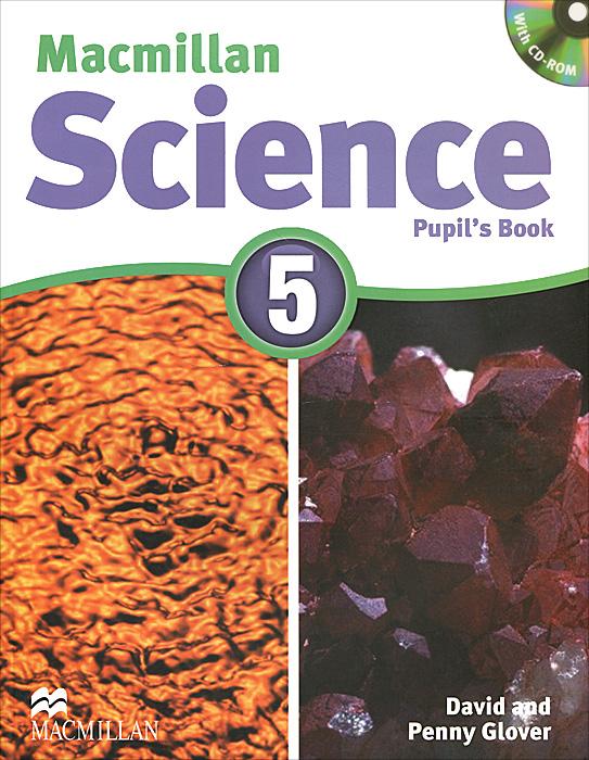 Macmillan Science 5: Pupil's Book (+ CD-ROM)