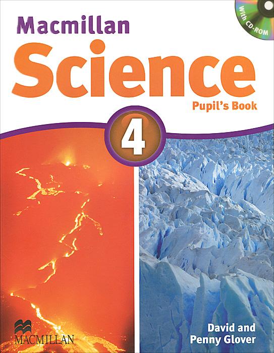 Macmillan Science 4: Pupil's Book (+ CD-ROM)