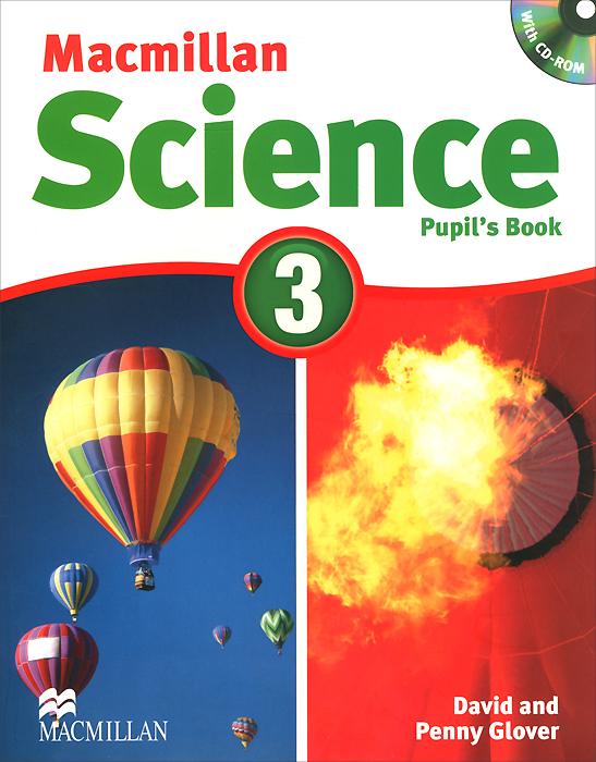 Macmillan Science 3: Pupil's Book (+ CD-ROM)