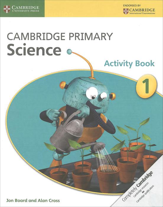Cambridge Primary Science 1: Activity Book