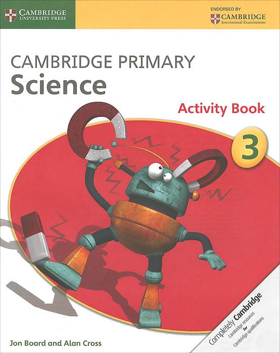 Cambridge Primary Science 3: Activity Book