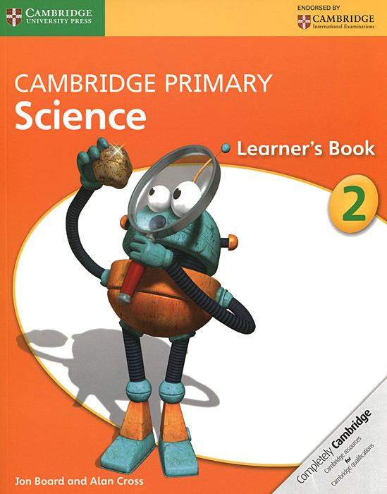Cambridge Primary Science 2: Learner's Book