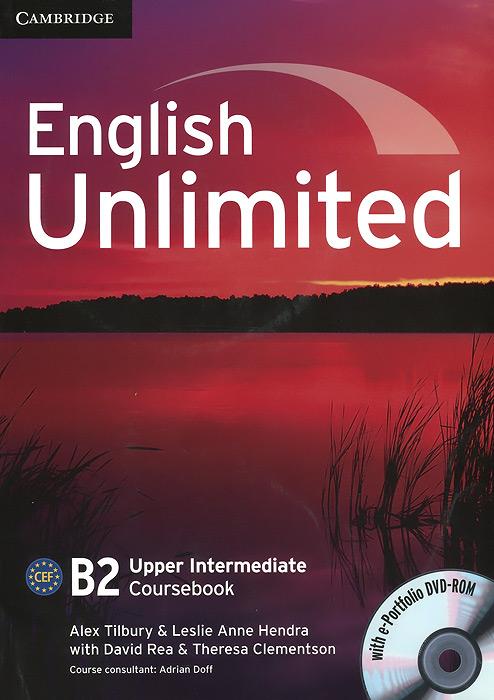 English Unlimited B2:Upper Intermediate Coursebook (+ DVD-ROM)