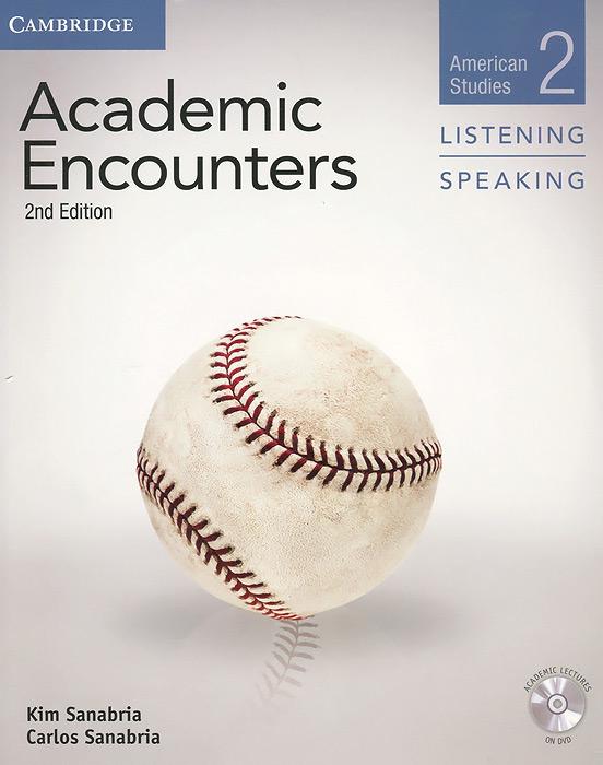 Academic Encounters: American Studies 2: Listening & Speaking (+ DVD-ROM)
