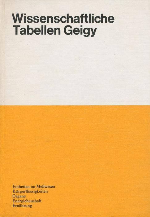 Wissenschaftliche Tabellen Geigy: Einheiten im Messwesen. Korperflussigkeiten. Organe. Energiehaushalt. Ernahrung
