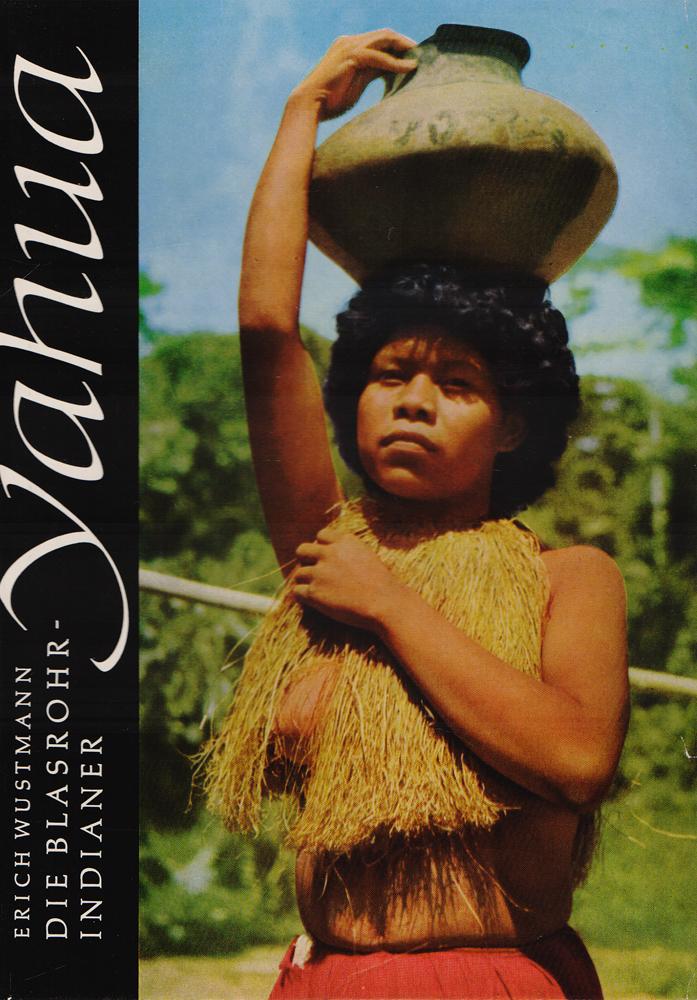 Yahua. Die Blasrohr-Indianer