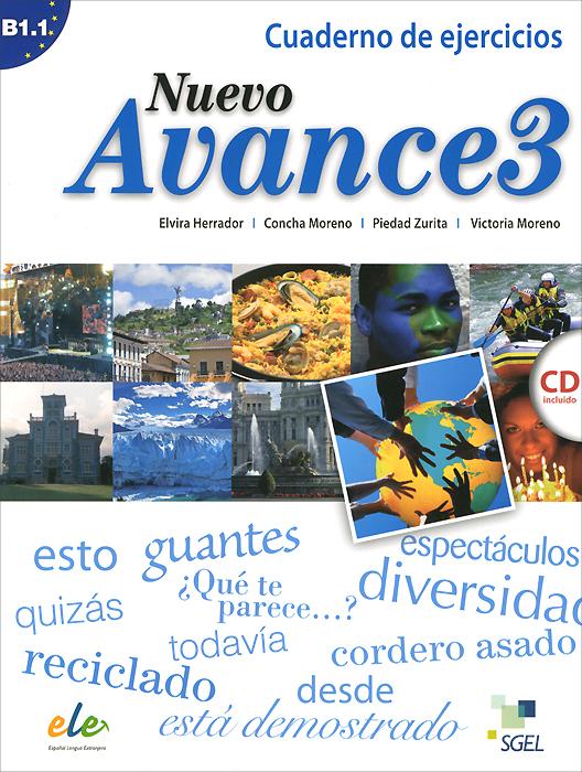 Nuevo Avance 3: Cuaderno de ejercicios B1.1 (+ CD)