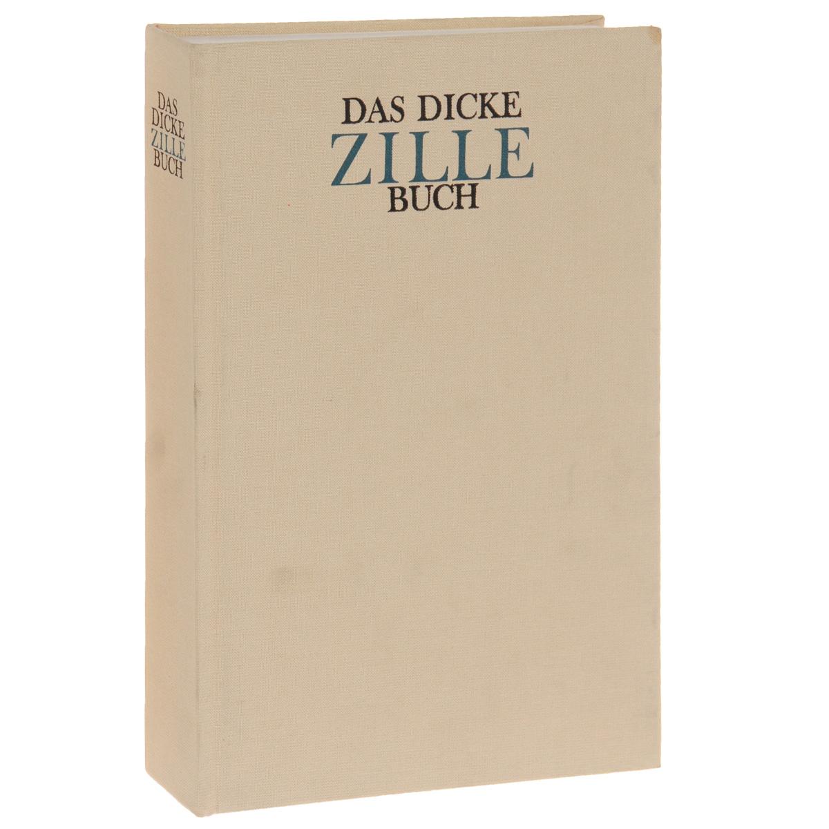 Das dicke Zillebuch