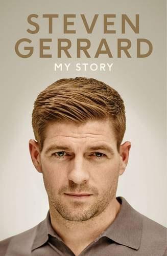 Steven Gerrard. My Story ( 9781405923385, 1405923385 )