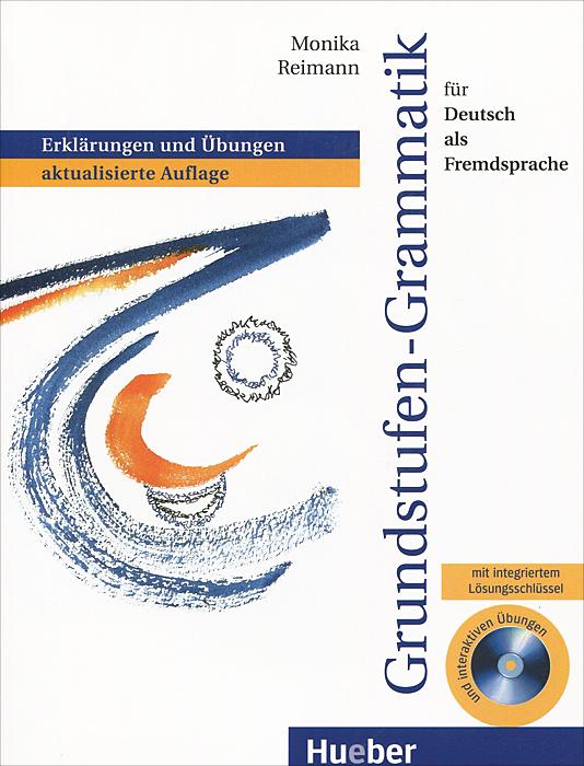 Grundstufen-Grammatik fur Deutsch als Fremdsprache (+ CD-ROM)