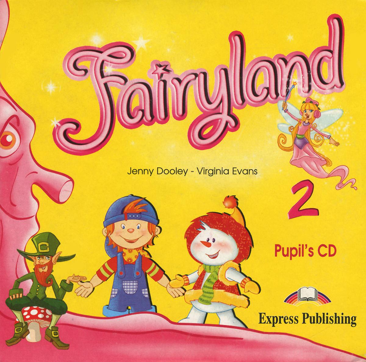 Fairyland 2: Pupil's CD (аудиокурс на CD)