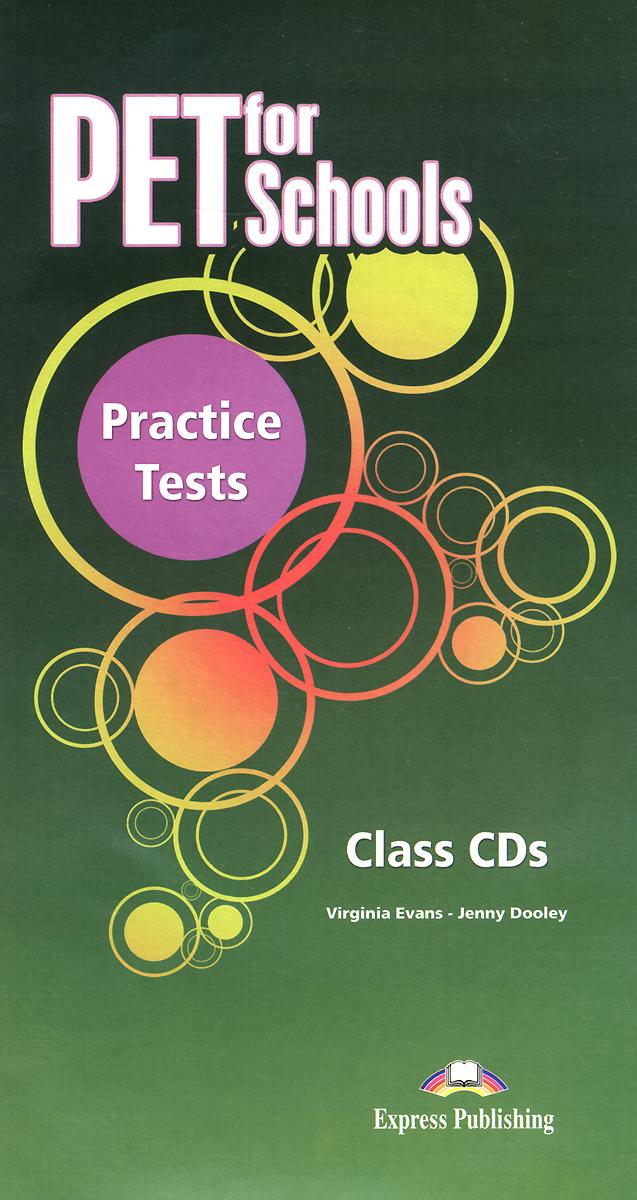 PET for Schools: Practice Tests: Class CDs (аудиокурс на 5 CD)