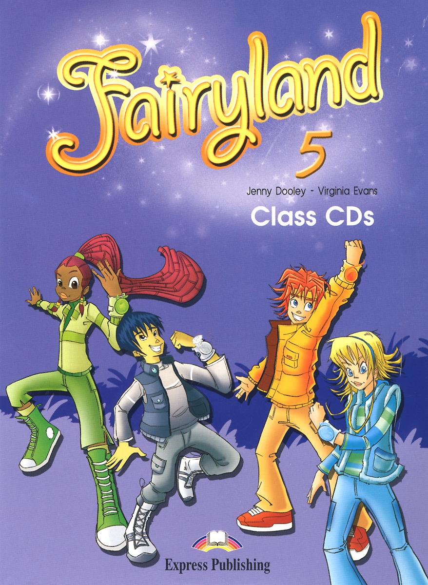 Fairyland 5: Class CDs (��������� �� 3 CD)