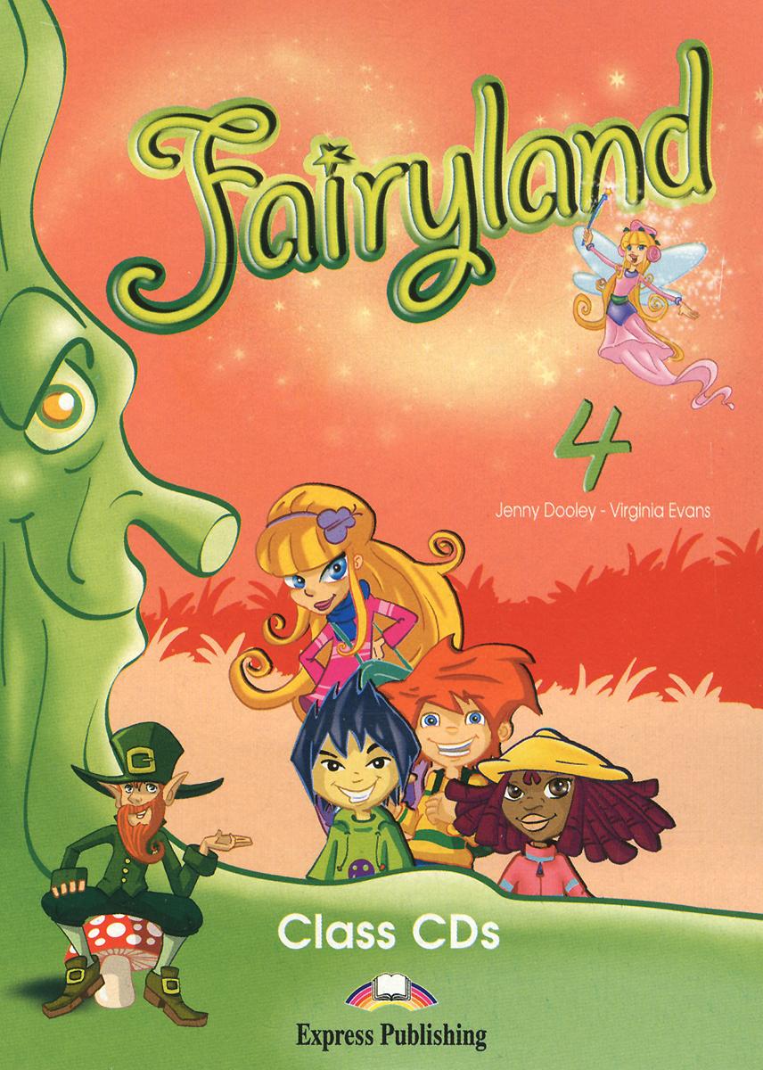 Fairyland 4: Class Audio CDs (аудиокурс на 4 CD)