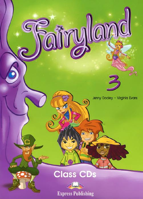 Fairyland 3: Class CDs (��������� �� 3 CD)