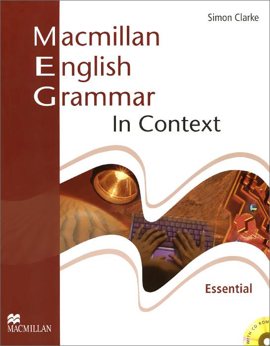 Macmillan English Grammar in Context: Essential Level (+ CD-ROM)