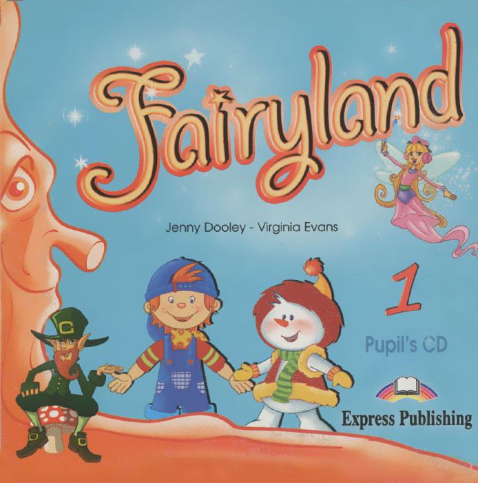 Fairyland 1: Pupil's CD (аудиокурс на CD)