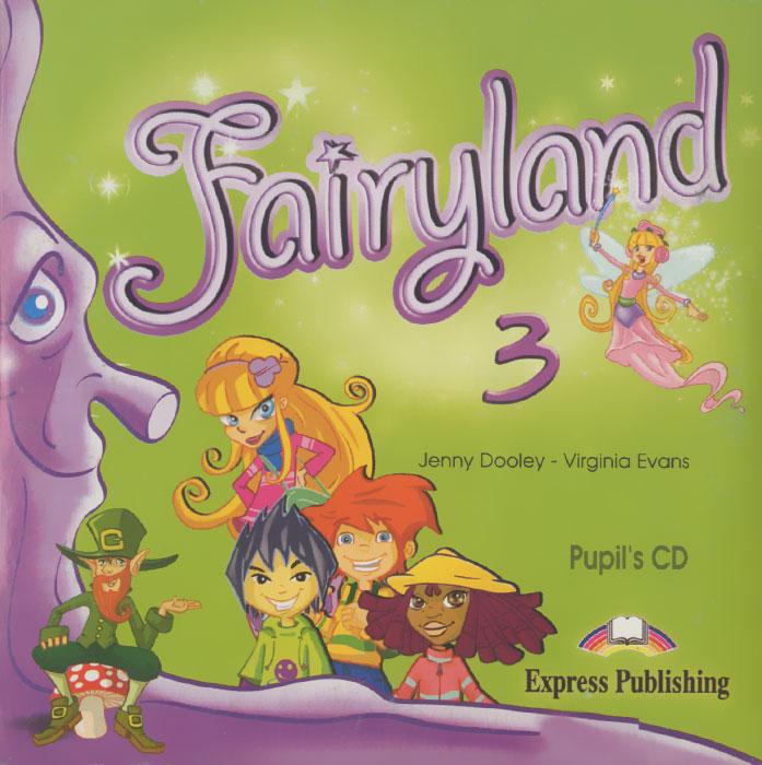 Fairyland 3: Pupil's CD (аудиокурс на CD)