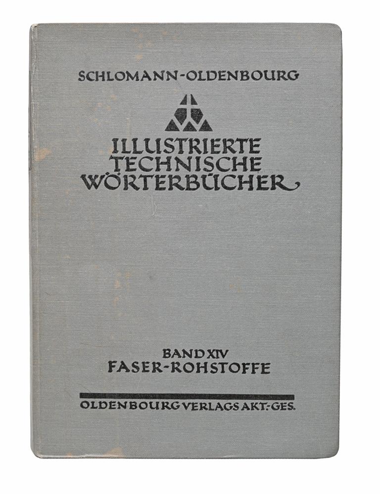 Illustrierte Technische Worterbucher. Band XIV. Faserrohstoffe
