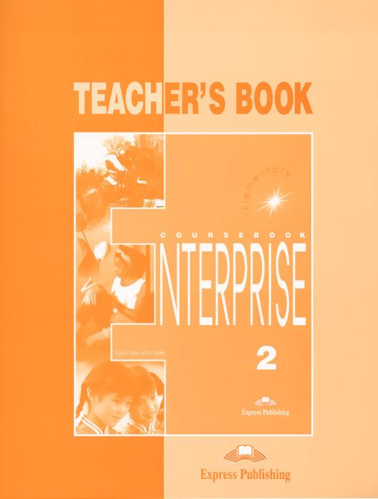 Enterprise 2: Elementary: Teacher's Book