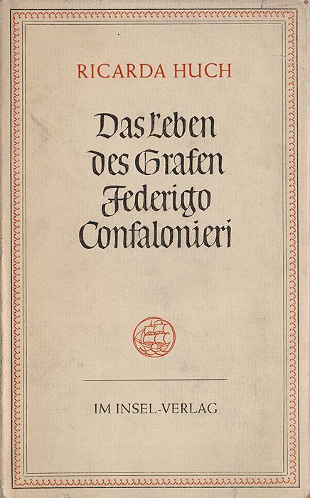 Das Leben des Grafen Federigo Confalonieri