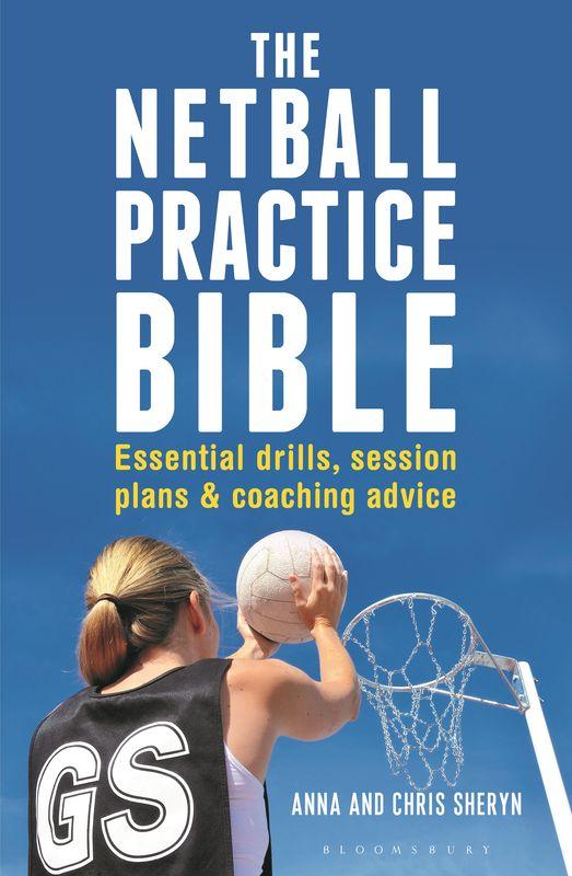 The Netball Practice Bible ( 9781472918918 )