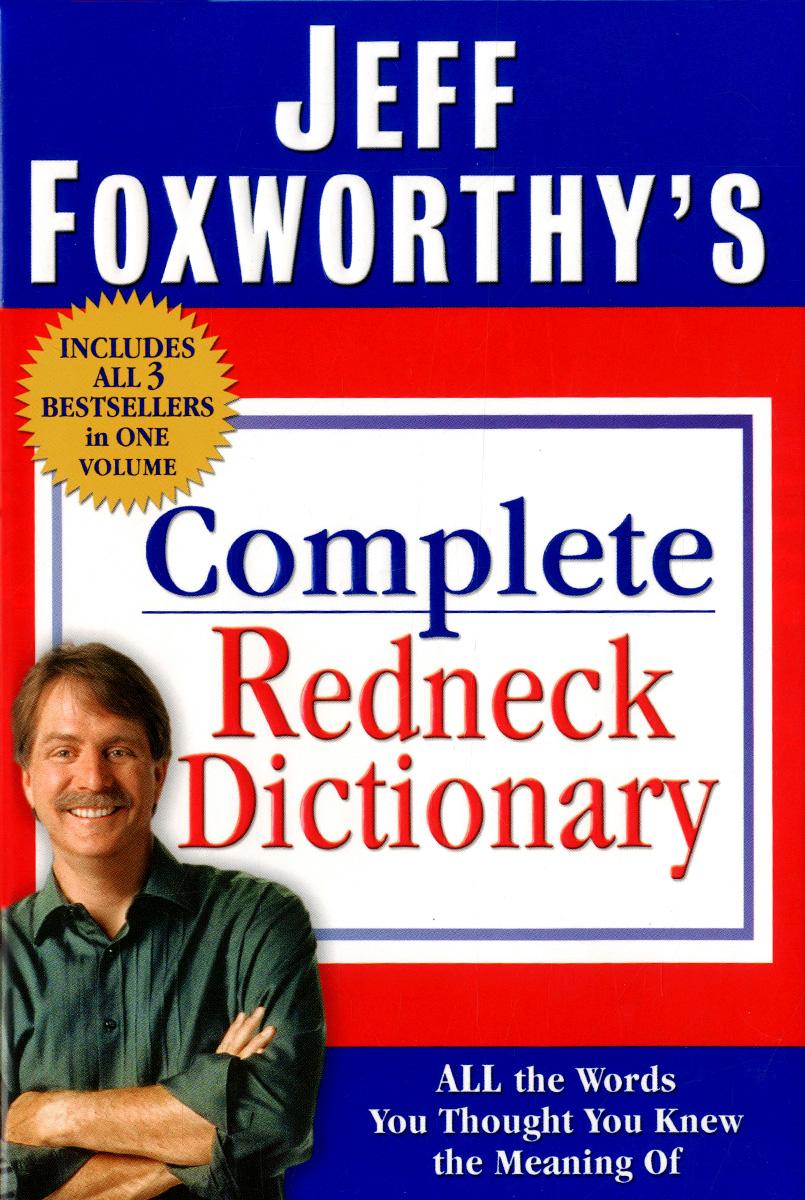 Complete Redneck Dictionary