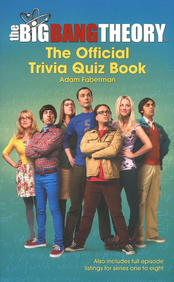 The Big Bang Theory: The Official Trivia Quiz Book
