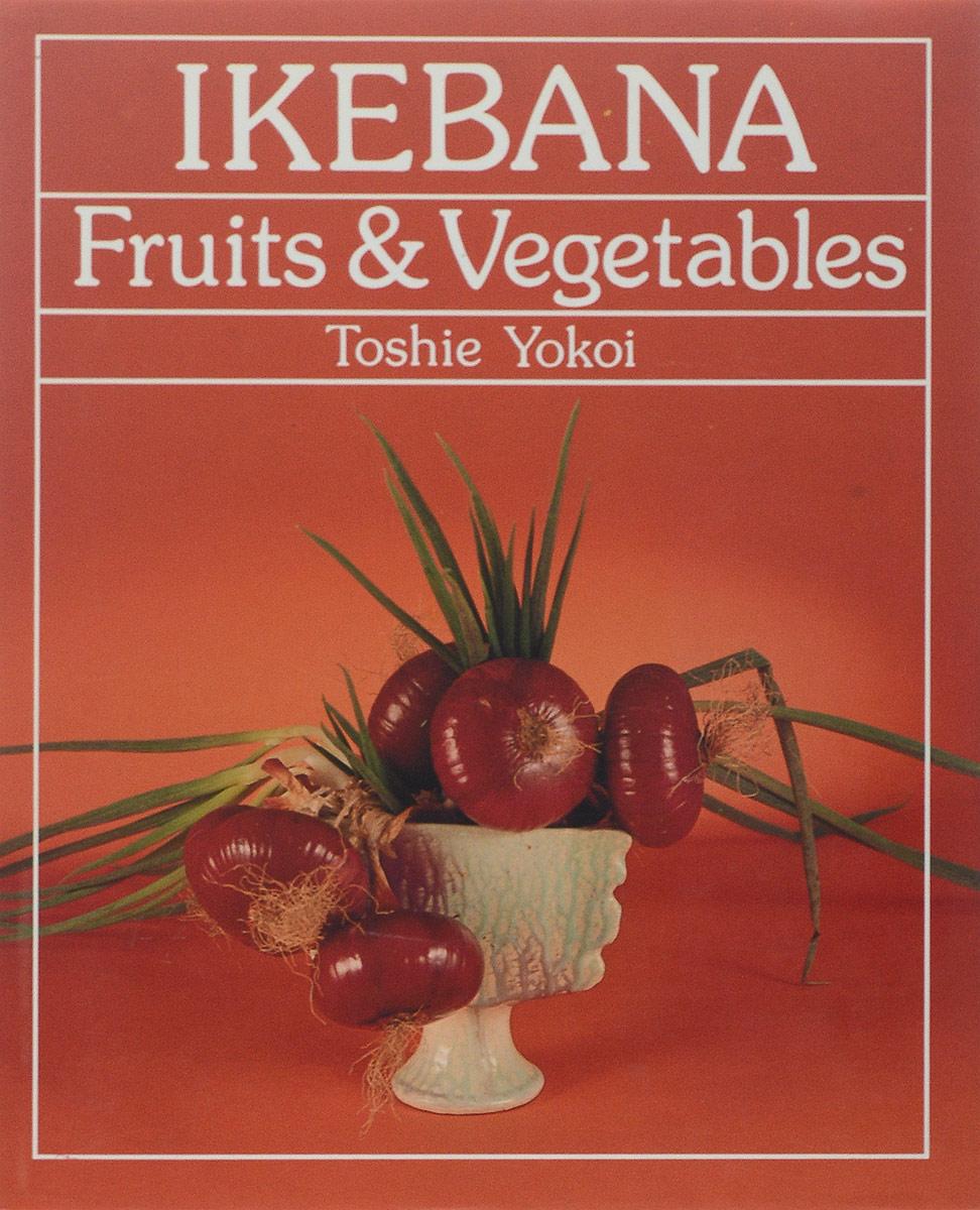 Ikebana: Fruits & Vegetables