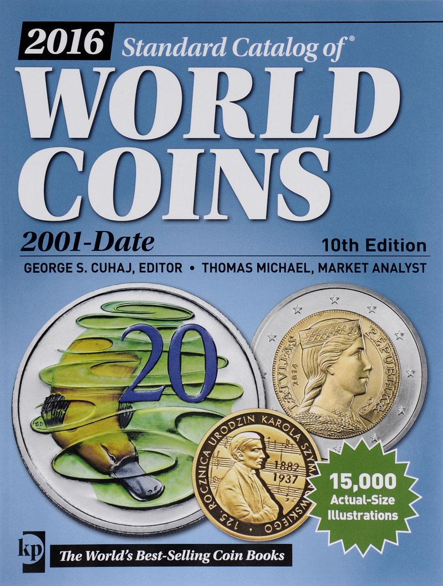 2016 Standard Catalog of World Coins: 2001-Date