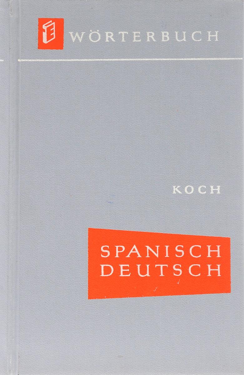 Spanisch-Deutsches Worterbuch / diccionario espanol-aleman