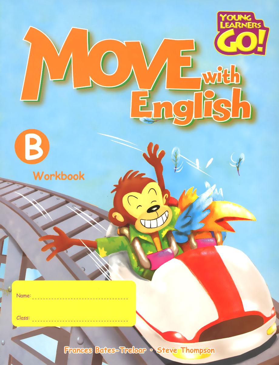 Move with English: Workbook B