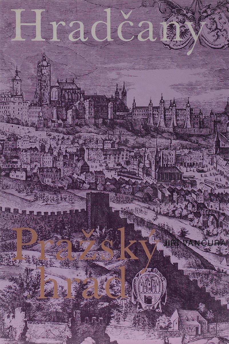 Zakazat.ru: Hradcany: Prazsky hrad