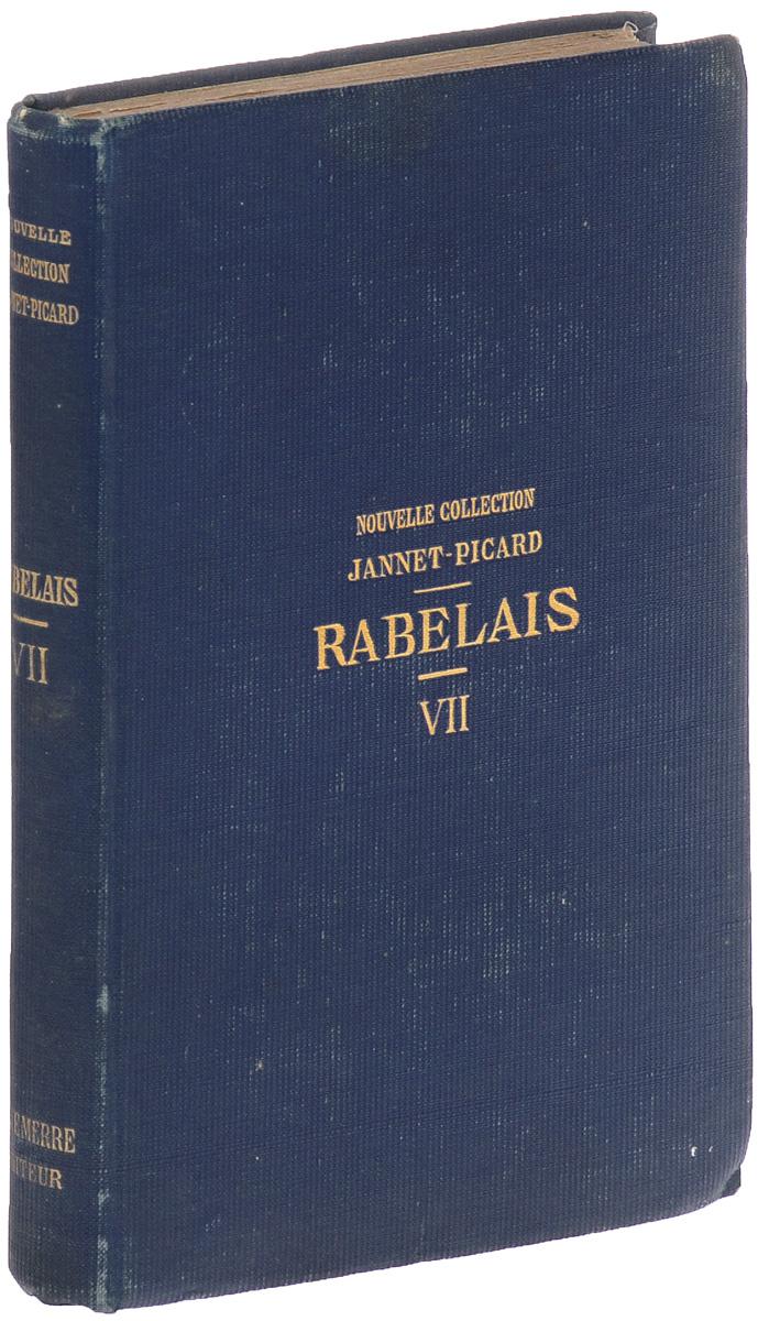 Oeuvres de Rabelais. Tome VII