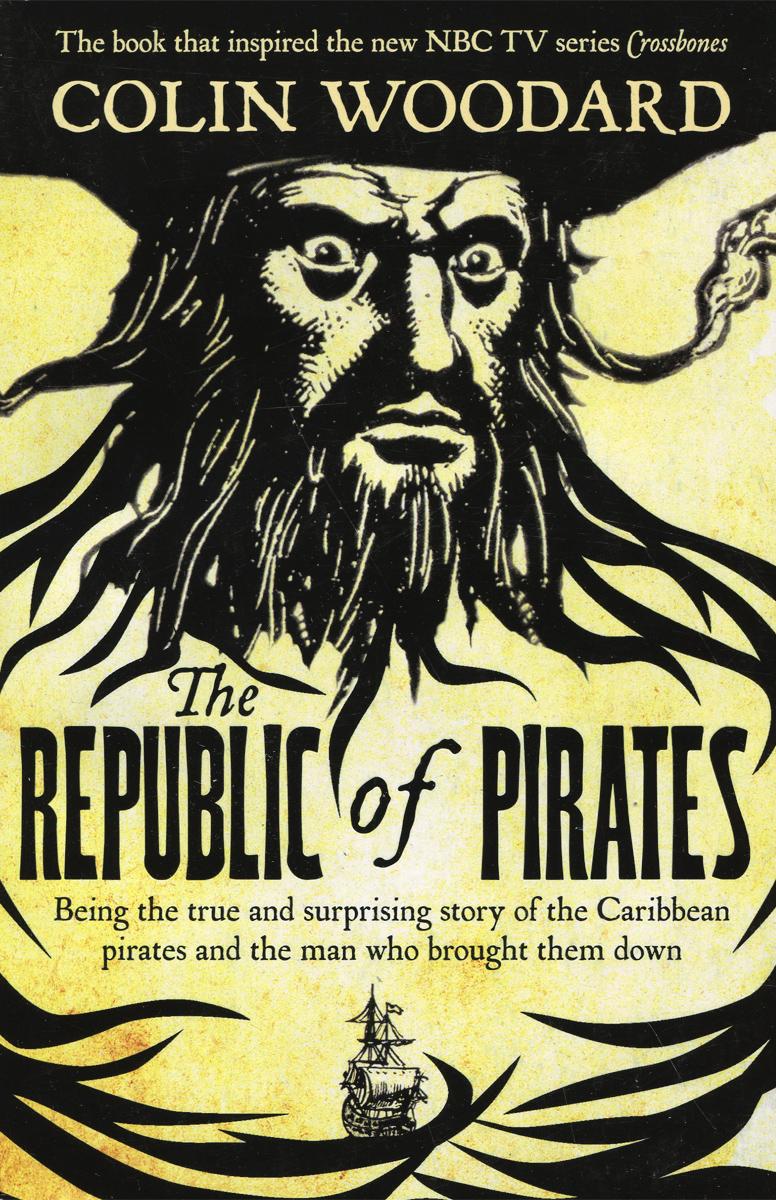Colin Woodard The Republic Of Pirates Pdf