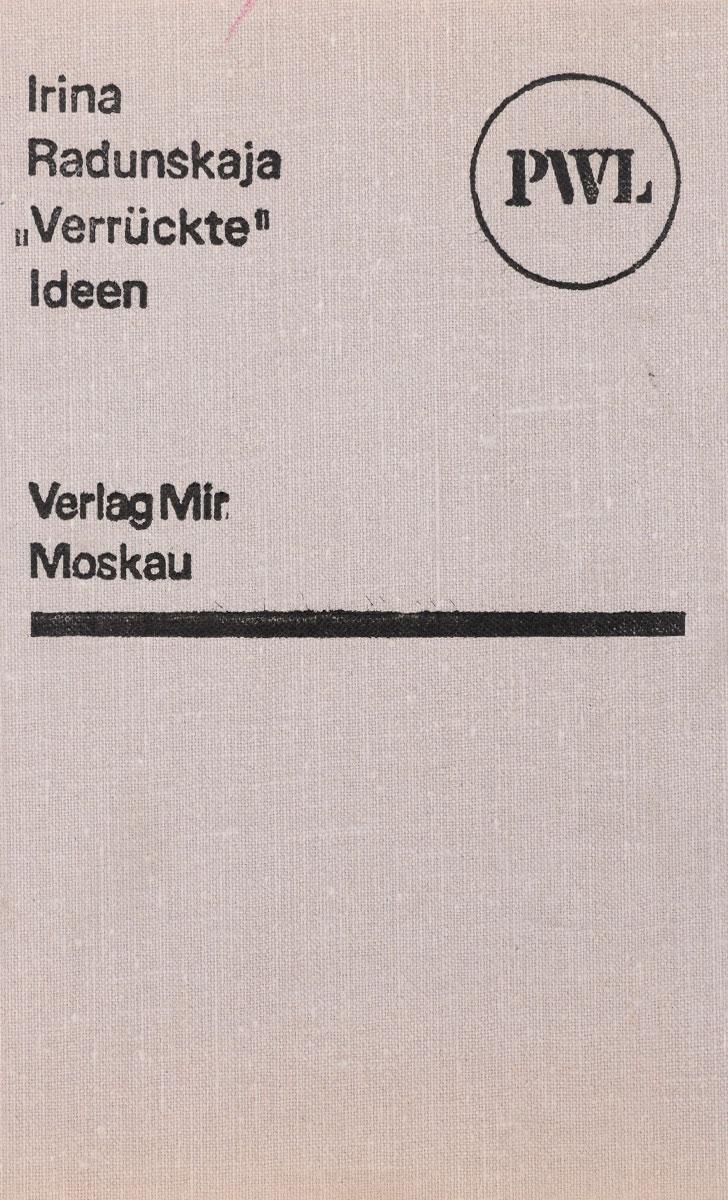 """""""Verruckte"""" Ideen"""