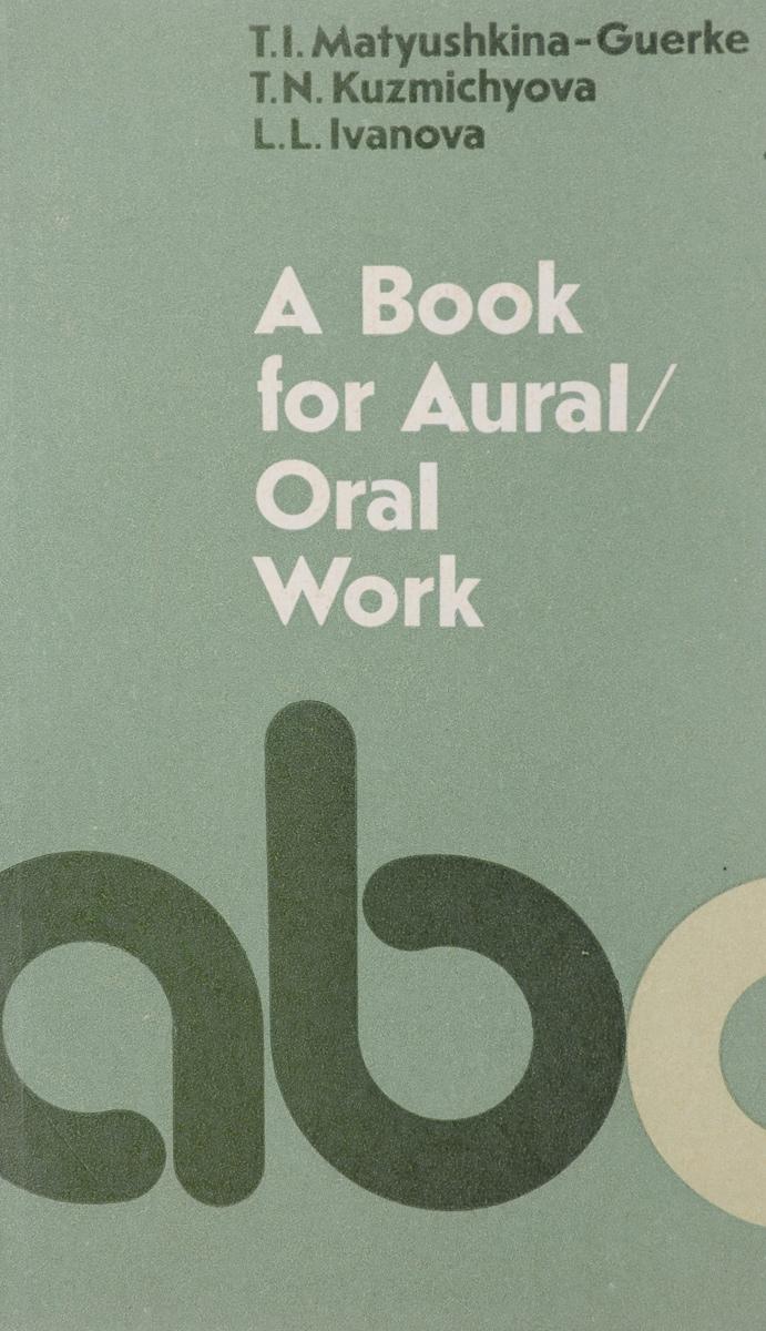 A Book for Aural: Oral Work