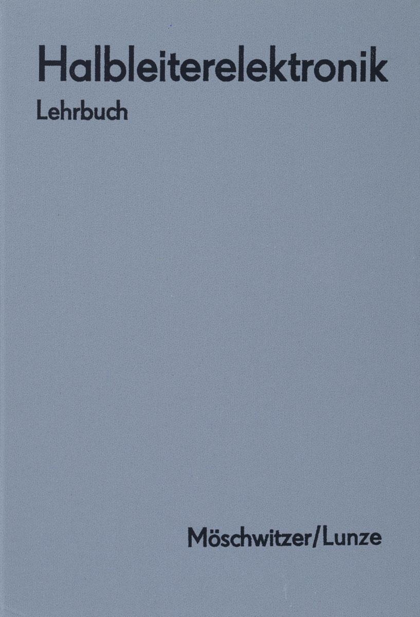 Halbleiterelektronik: Lehrbuch
