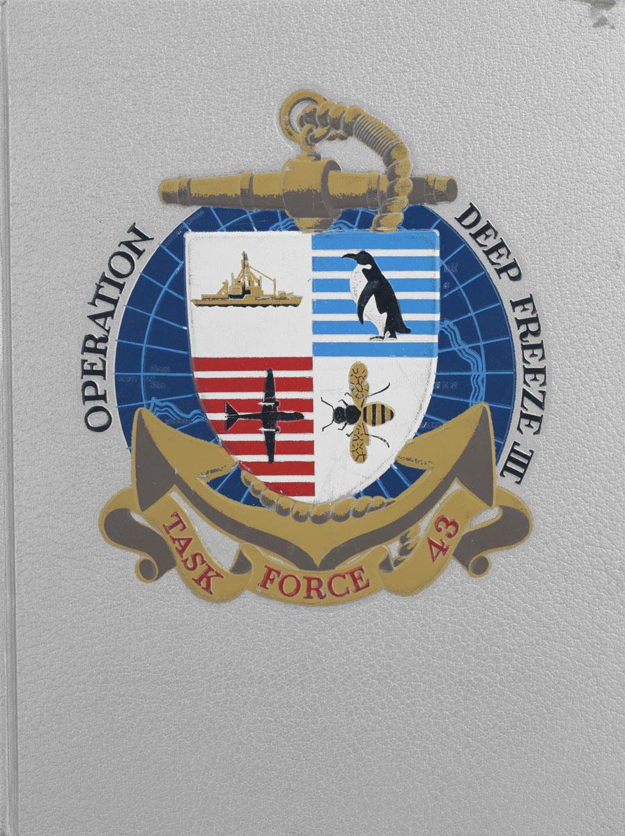 The Dorville Corporation Operation Deep Freeze 3. Task Force 43. 1957-1958